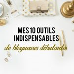 mes outils indispensables